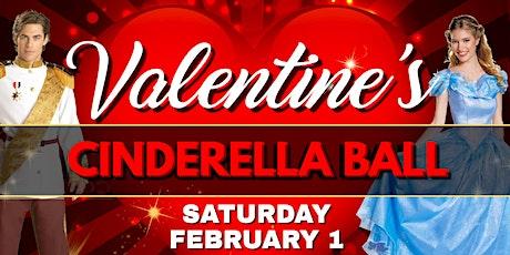 ❤️Valentine's Cinderella Ball Extravaganza tickets