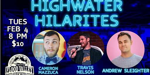 Highwater Hilarities: February with Andrew Sleighter