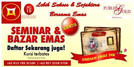 Seminar Edukasi & Bazar Emas Purwokerto