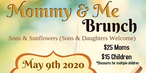 Mommy & Me Brunch (Son's and Sunflowers Welcome)