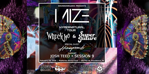 Mize feat. the Hypernatural Tour w/ Wreckno, Superfuture + Honeycomb & more