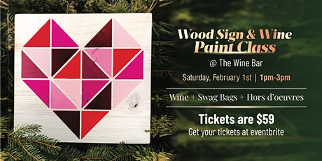 Wood Sign & Wine  Paint Class tickets