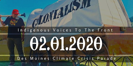 Des Moines Climate Crisis Parade - Indigenous Folx to the Front tickets