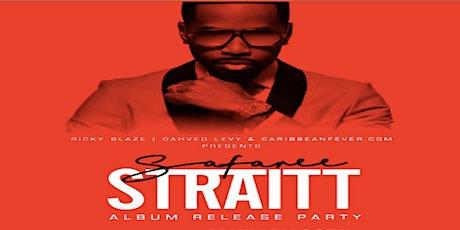 "Safaree ""STRAITT"" Album Release Party tickets"