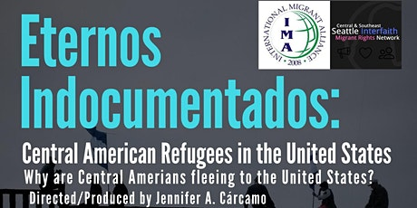 """Los Eternos Indocumentados"" Documentary Screening & Discussion tickets"