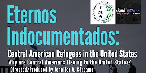 """Los Eternos Indocumentados"" Documentary Screening & Discussion"