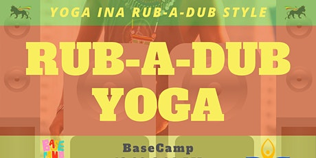RUB-A-DUB Reggae Yoga with Skylight Yoga tickets