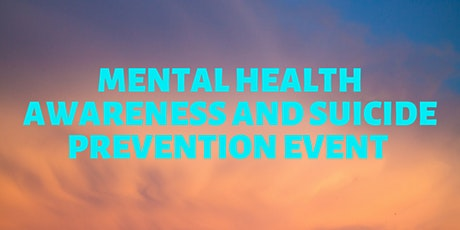 Mental Health Awareness and Suicide Prevention Event tickets
