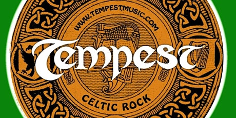 Tempest Celtic Rock Fri April 3 7:30 PM $ 25 Tickets tickets