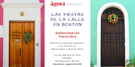 Fiestas de la Calle en Boston [& Earthquake Relief Efforts]