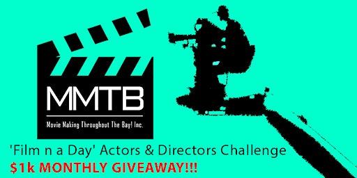 'Film n a Day' Actors & Directors Challenge/Potluck- $1,000 Giveaway