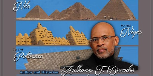 African Genesis present Historian, Author, Egyptologist and Archeologist Anthony Browder