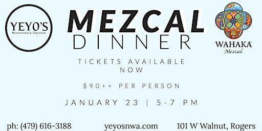 Mezcal Dinner Tasting!