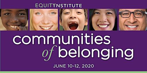 Equity Institute: Communities of Belonging