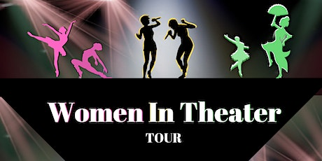 Tour: Women in Theater tickets
