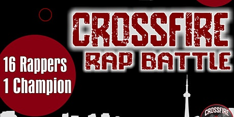 CROSSFIRE Rap Battle tickets