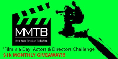'Film n a Day' Actors & Directors Challenge/Potluck- $1,000 Giveaway