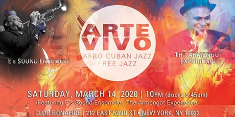 """ ARTE VIVO "" AFRO CUBAN / FREE JAZZ  LIVE IN CONCERT tickets"