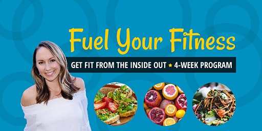 Fuel Your Fitness: Get Fit from the Inside Out