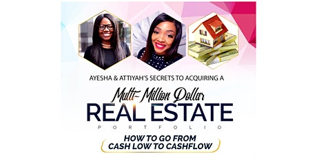 Ayesha & Attiyah's Secrets to Acquiring a Multi-Million Dollar Portfolio tickets