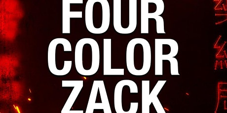 Four Color Zack at Tao Free Guestlist - 2/21/2020 tickets