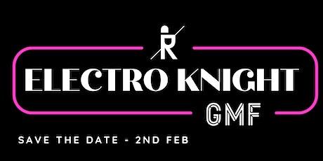 GMF Electro Knight w/ Ritter Butzke Tickets
