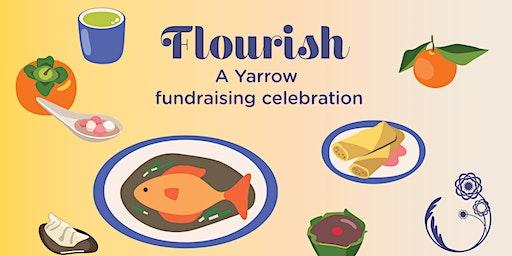 FLOURISH: A Yarrow fundraising celebration