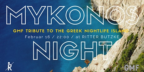 GMF Mykonos Night w/ DJ Sella Mykonos ab 22:00 Tickets