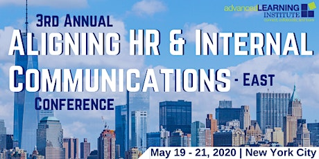 3rd Annual Aligning HR & Internal Communications--East tickets