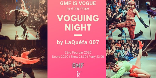 GMF is Vogue | Voguing Night by LaQuéfa 007 *3rd Edition ab 20:00