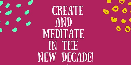 Create and Meditate in the New Decade Youth Vision Board Party