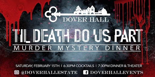 Murder Mystery Dinner: Til Death Do Us Part