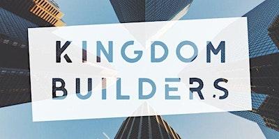 KINGDOM BUILDERS: Do Less, Lead More