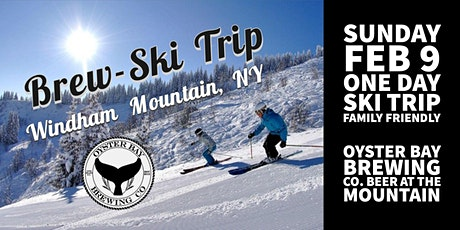Brew-Ski Trip with Oyster Bay Brewing Co. tickets