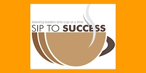 SIP TO SUCCESS