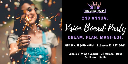LIT Vision Board Party: Dream. Plan. Manifest.