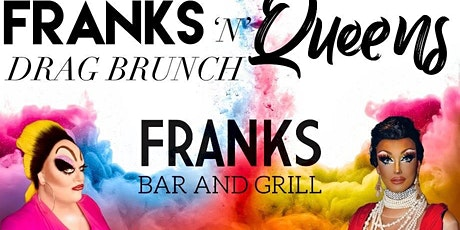 Franks 'n Queens Drag Brunch: The Birthday Ball tickets