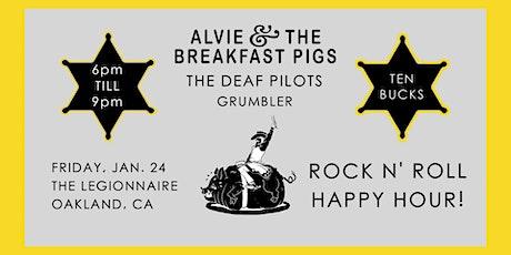 Rock & Roll Happy Hour: Alvie & the Breakfast Pigs, Deaf Pilots, Grumbler tickets