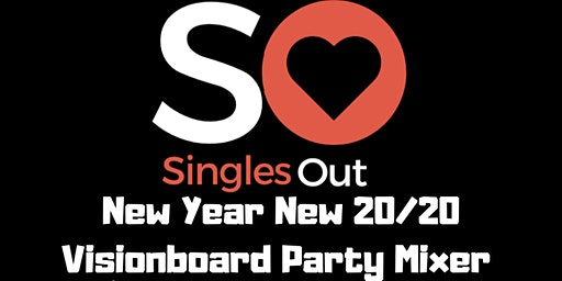Singles Out New Year 20/20 Visionboard Party Mixer