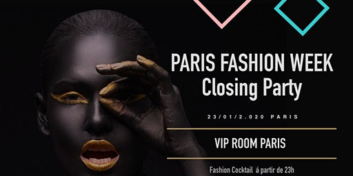 Paris Fashion Week Closing Party