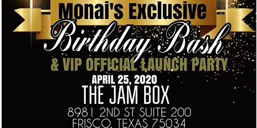 Monai's Exclusive VIP Birthday/Official Launch Party