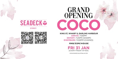 Friday 31 Jan – Grand Opening of COCO Friday's