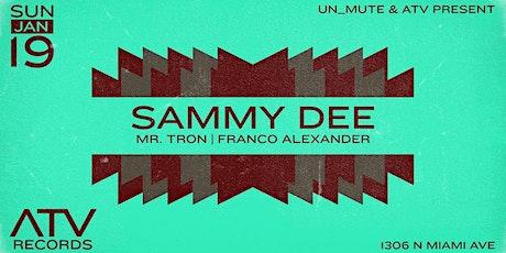 Sammy Dee by Un_Mute & ATV tickets