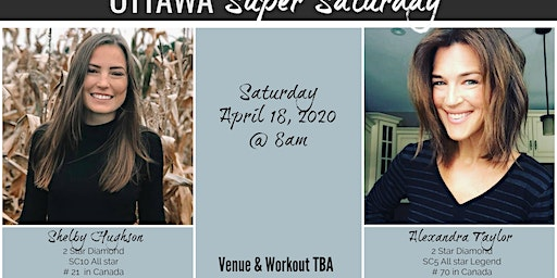 Ottawa Super Saturday - April 18th, 2020