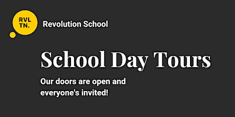 Revolution School Day Tour (May 20th) tickets