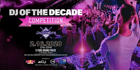 DJ of the Decade at Jackson's tickets