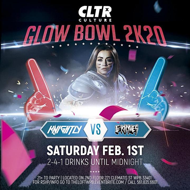 CLTR Saturdays Presents: Glow Bowl 2K20 image