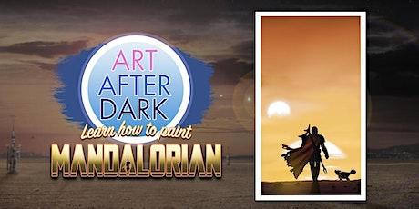 Art After Dark, Mandalorian tickets