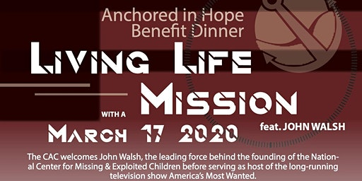 Anchored in Hope Benefit Dinner ft. John Walsh