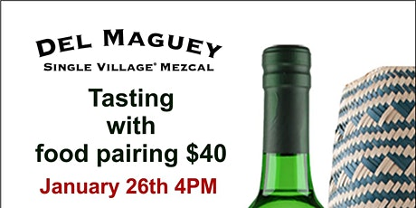 Del Maguey Tasting & Food Pairing! tickets